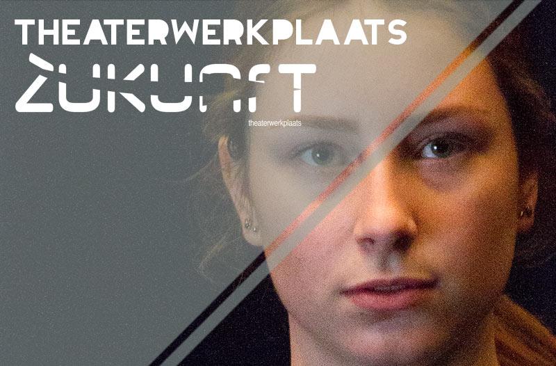theaterwerkplaats Zukunft Zwolle
