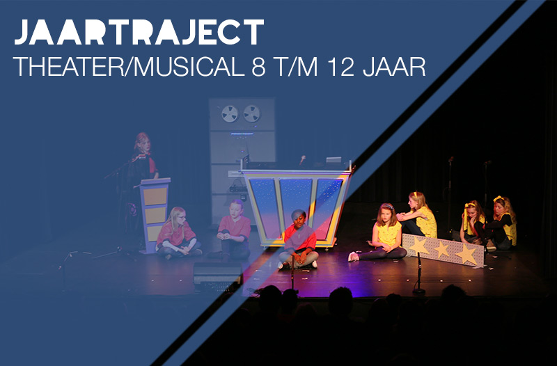 jaartraject theater-musical 8 t/m 12 jaar jeugdtheaterschool Zwolle