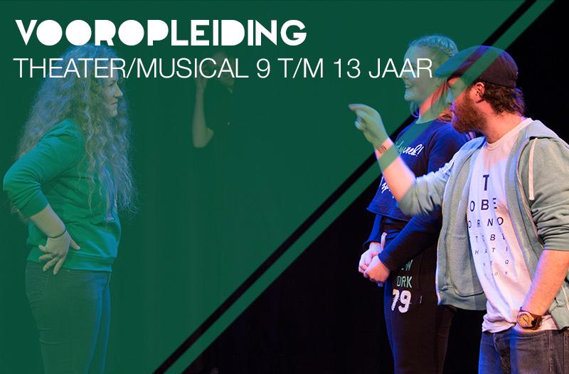 vooropleiding theater/musical 9 t/m 13 jaar
