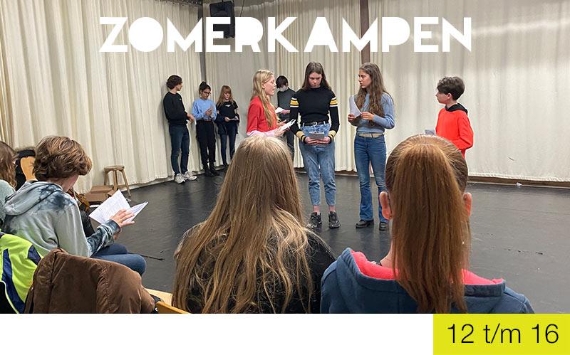 Zomerkampen - Jongeren - Jeugdtheaterschool Zwolle